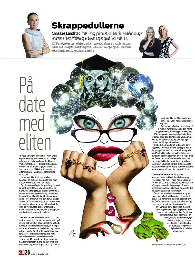 På date med eliten. Illustration til Skrappedullerne, Ekstra Bladet. Illustrator Birgitte Eriksson